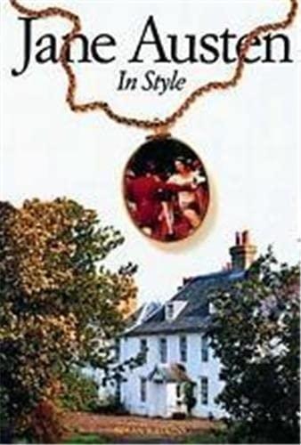 Jane Austen : In Style: Watkins, Susan