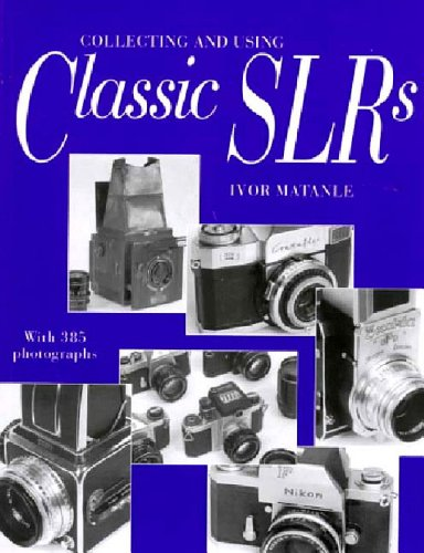9780500279014: Collecting and Using Classic SLRs