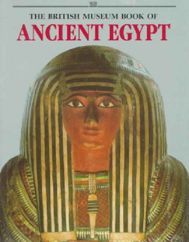 9780500279021: British Museum Book of Ancient Egypt