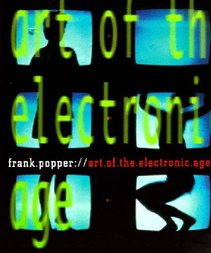 9780500279182: Art of the Electronic Age