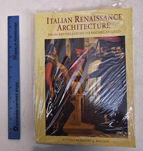 9780500279212: Italian Renaissance Architecture: From Brunelleschi to Michelangelo. £29.95 now £16.50