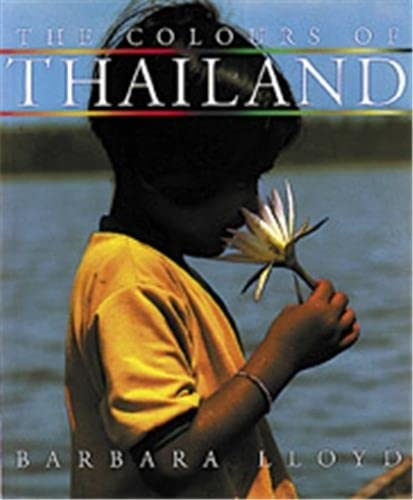 9780500279304: The Colours of Thailand
