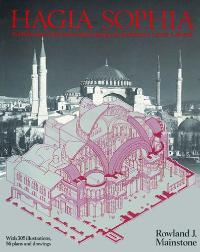 9780500279458: Hagia Sophia: Architecture, Structure, and Liturgy of Justinian's Great Church