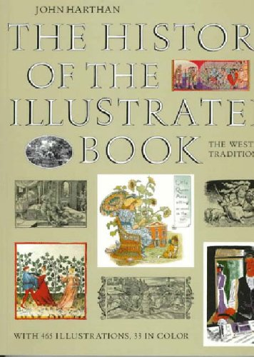 The History of the Illustrated Book: The Western Tradition.