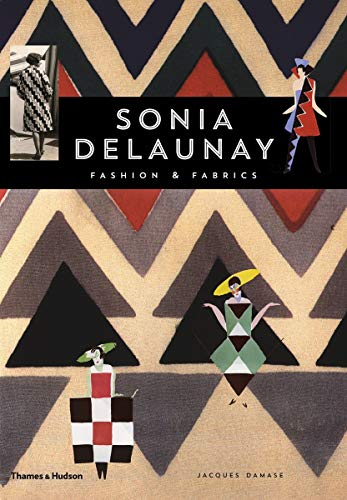 9780500279472: Sonia Delaunay: Fashion and Fabrics