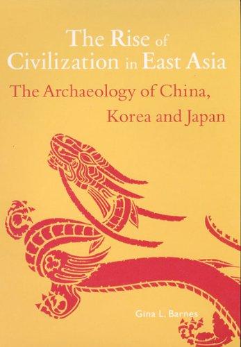 9780500279748: Rise of Civilization in East Asia