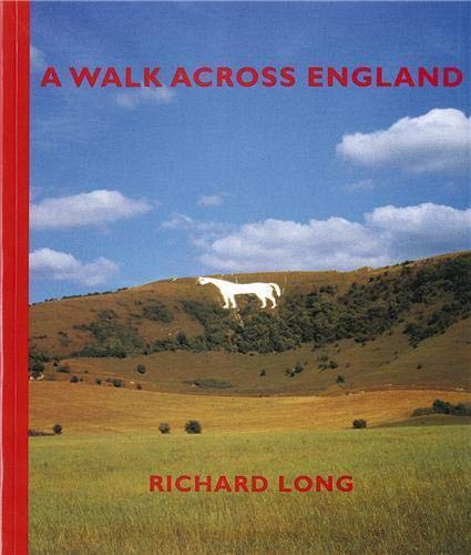 A Walk Across England: A Walk of 382 Miles in 11 Days from the West Coast to the East Coast of ...