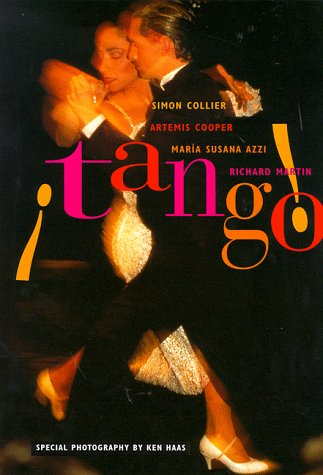 Tango!: The Dance, the Song, the Story: Artemis Cooper, Maria