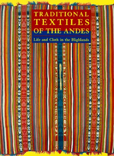 9780500279854: Traditional Textiles of the Andes: Life and Cloth in the Highlands