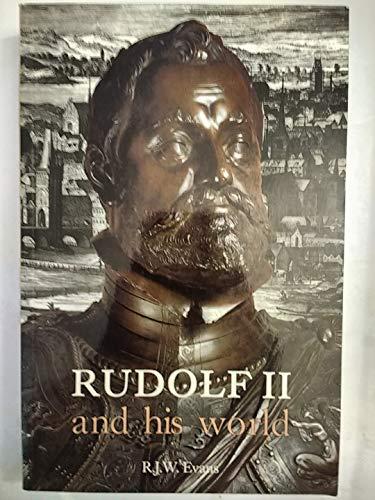 Rudolf II and His World: A Study: Evans, R. J.