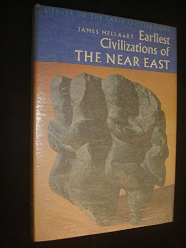 9780500280041: Earliest Civilizations of the Near East