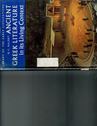9780500280119: Ancient Greek Literature in Its Living Context (Library of Early Civilizations)