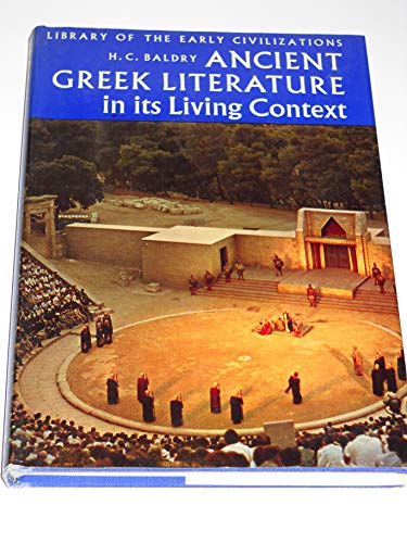 9780500280119: Ancient Greek literature in its living context