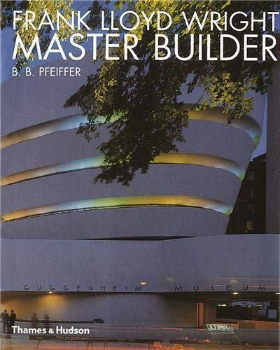 9780500280270: Wright, Frank Lloyd: Master Builder (Architecture)