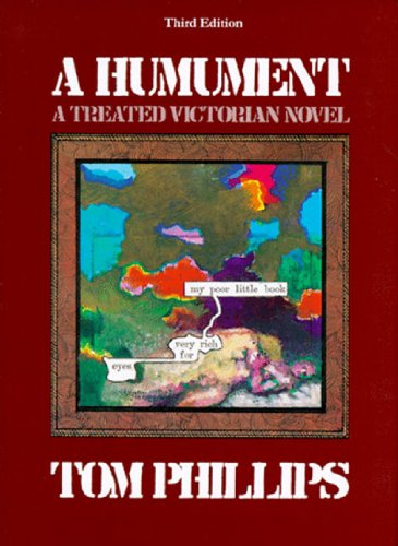 A Humument: A Treated Victorian Novel, Revised: Tom Phillips; W.
