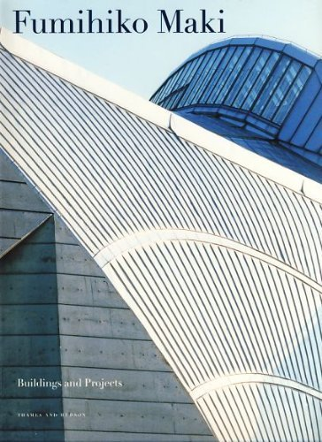 9780500280317: Fumihiko Maki Buildings and Projects