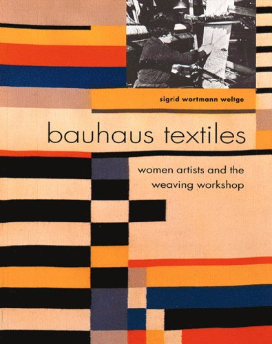 9780500280348: Bauhaus textiles. : Women artists and the weaving workshop