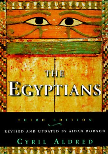 The Egyptians. Third (3rd) Edition. (Ancient Peoples and Places): Aldred, Cyril (Revised and ...