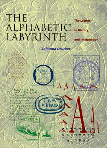 THE ALPHABETIC LABYRINTH. The Letters in History and Imagination
