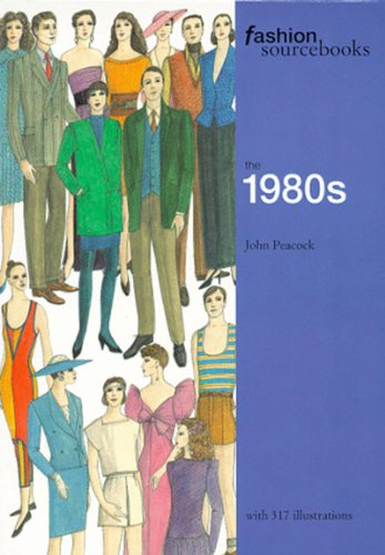 9780500280768: Fashion Sourcebooks: The 1980s (Fashion Sourcebooks)