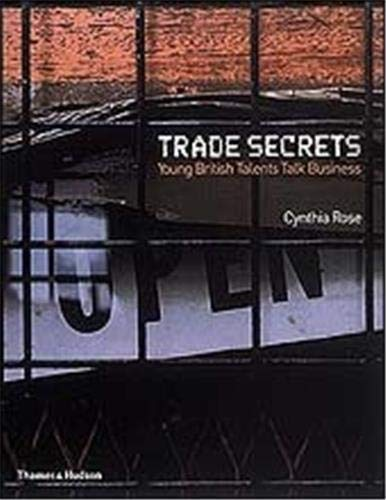 9780500280836: Trade Secrets: Young British Talents Talk Business