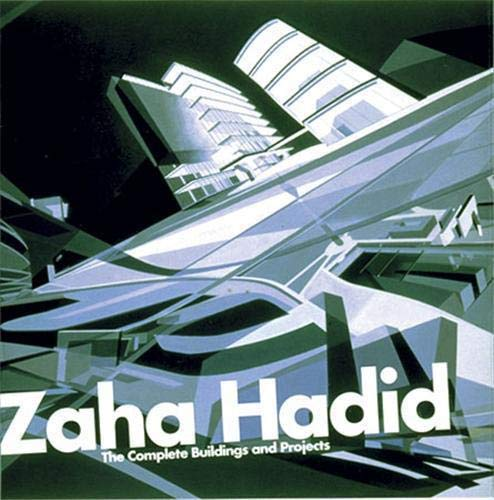 9780500280843: Zaha Hadid: The Complete Buildings and Projects