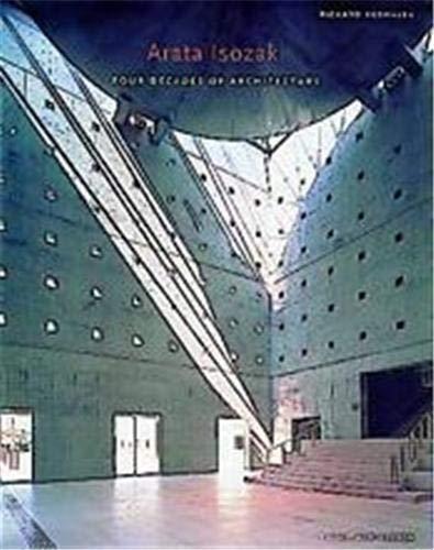 9780500280881: Arata Isozaki: Four Decades of Architecture (Architecture/Design Series)