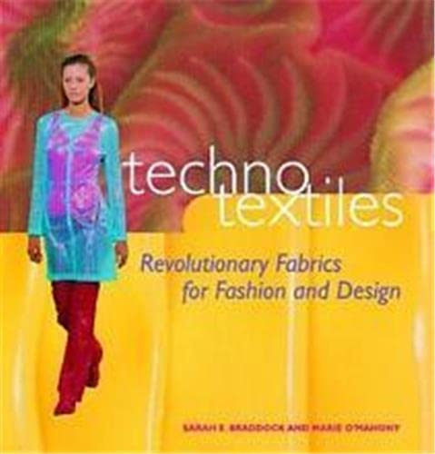 9780500280966: Techno Textiles: Revolutionary Fabrics for Fashion and Design
