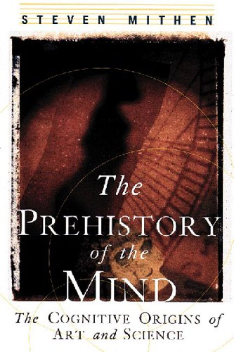 9780500281000: The Prehistory of the Mind: The Cognitive Origins of Art, Religion and Science