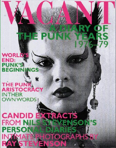 9780500281031: Vacant: A Diary of the Punk Years 1976-1979