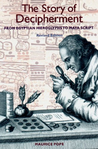 9780500281055: The Story of Decipherment: From Egyptian Hieroglyphs to Maya Script