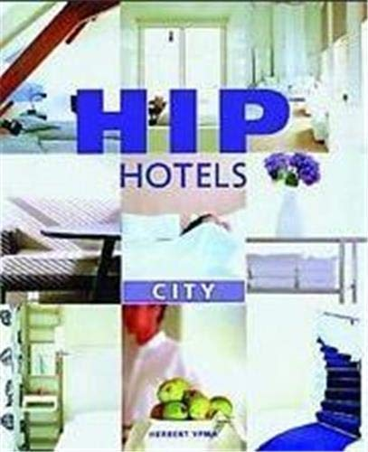Hip Hotels: City: Herbert Ypma,