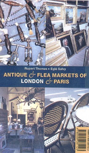 Antique and Flea Markets of London and Paris