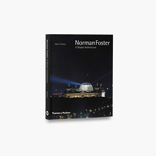 9780500281239: Norman Foster a Global Architecture /Anglais