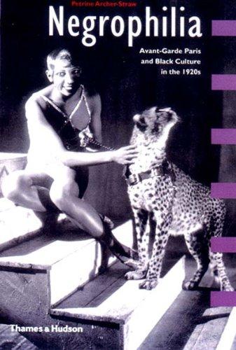 9780500281352: Negrophilia: Avant-Garde Paris and Black Culture in the 1920s (Interplay)