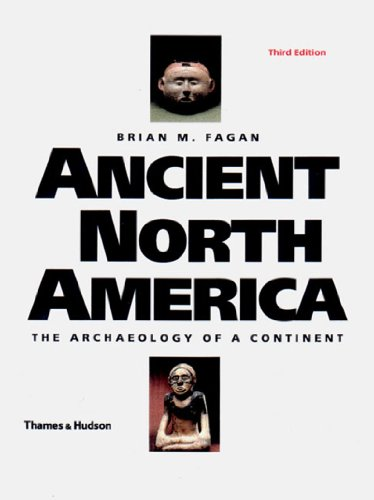 9780500281482: Ancient North America: The Archaeology of a Continent