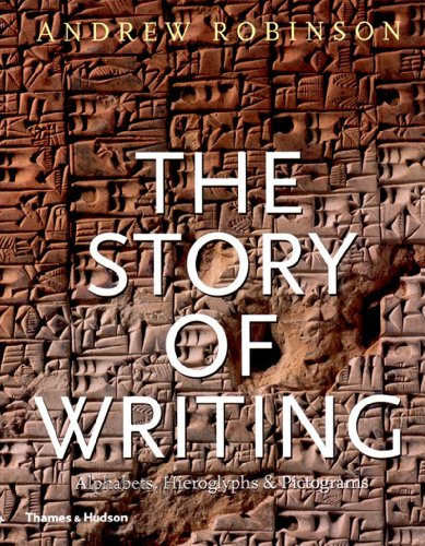 9780500281567: Story of Writing-(Paperback) Alphabets Hieroglyp /Anglais: Alphabets, Hieroglyphs and Pictograms
