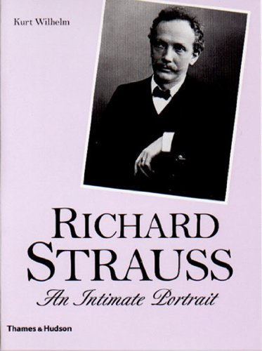 9780500281598: Richard Strauss: An Intimate Portrait