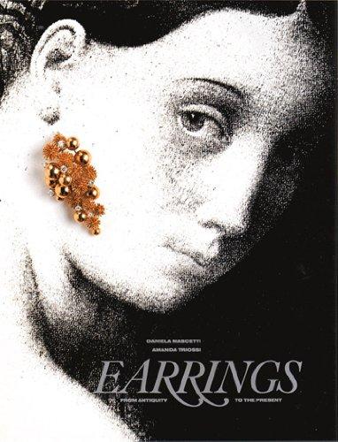 Earrings : From Antiquity to the Present: Daniela Mascetti; Amanda