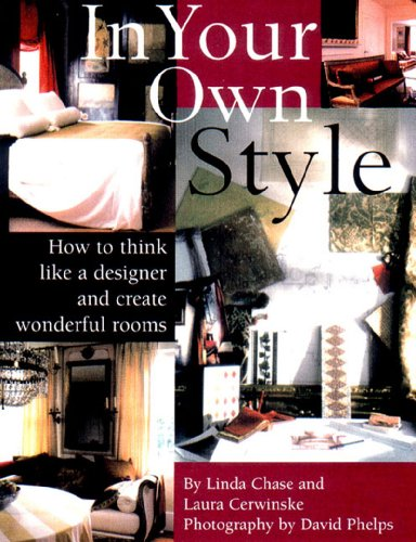 9780500281642: In Your Own Style: The Art of Creating Wonderful Rooms