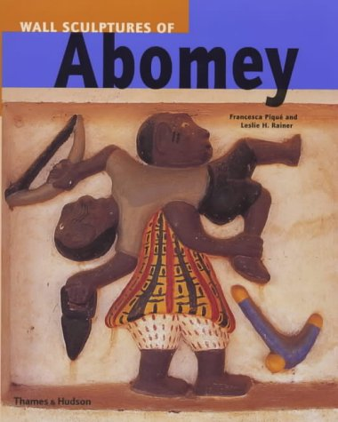 9780500281802: The Wall Sculptures of Abomey