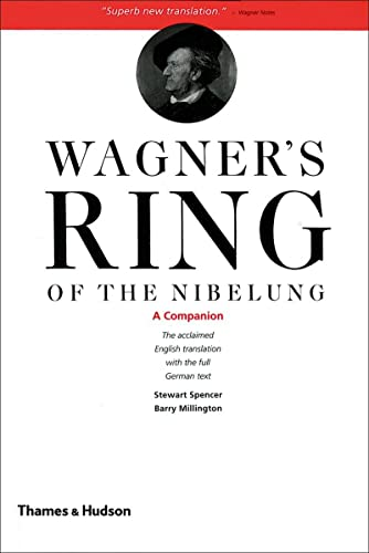 9780500281949: Wagner's Ring of the Nibelung: A Companion