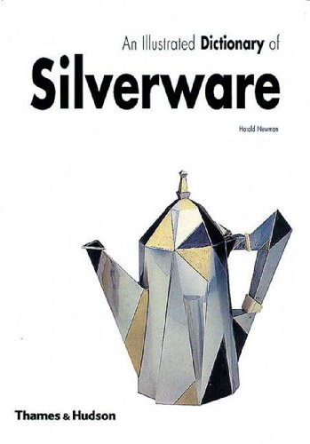 9780500281963: An Illustrated Dictionary of Silverware