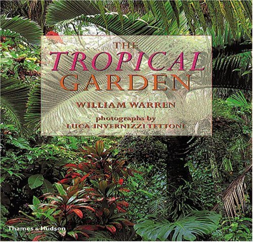 9780500281987: The Tropical Garden