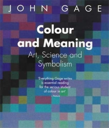 9780500282151: Colour and Meaning: Art, Science and Symbolism
