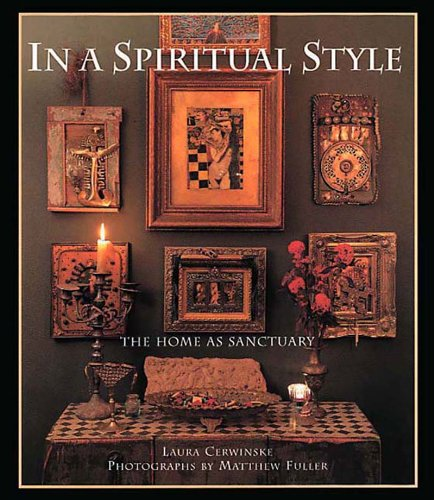 9780500282427: In a Spiritual Style: The Home as Sanctuary