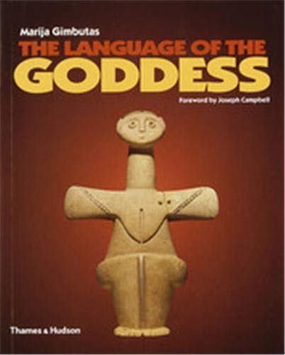 9780500282496: The Language of the Goddess: Unearthing the Hidden Symbols of Western Civilization