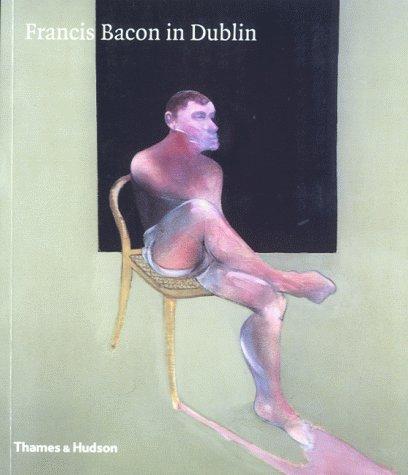 Francis Bacon in Dublin: Brocquy, Louis Le, etc.