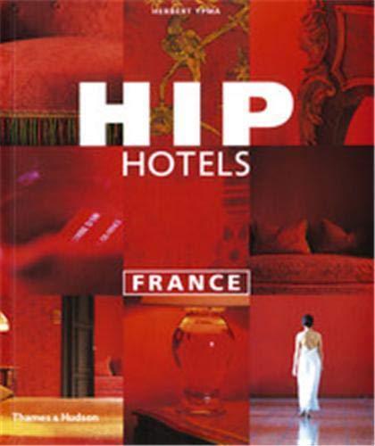 Hip Hotels: France: Herbert Ypma