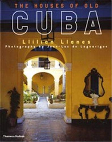 9780500282724: The Houses of Old Cuba